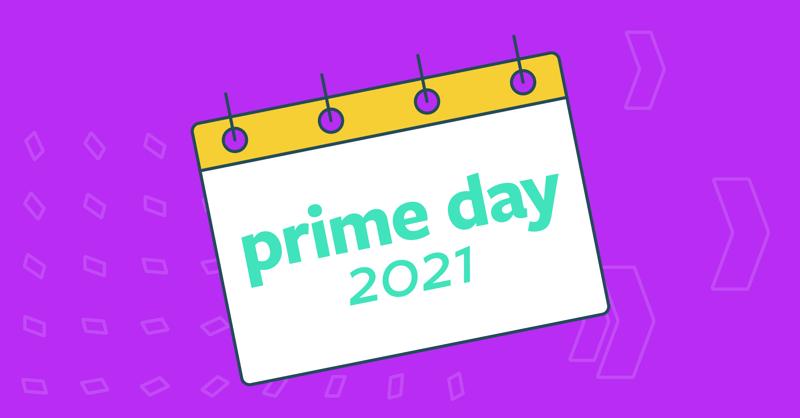 Prime Day 2021 Tips & FBA Shipping Deadlines
