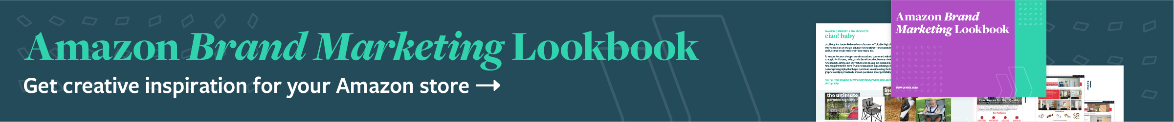 Amazon Brand Marketing Lookbook: Creative Inspiration for Your Amazon Store. Learn More.